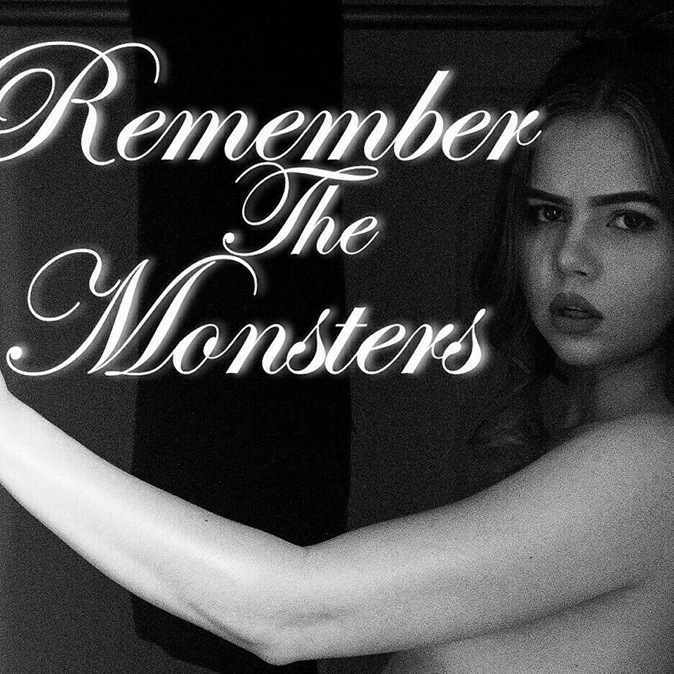 Remember the Monsters